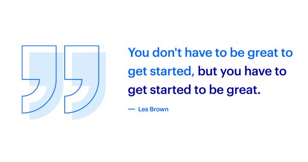 Les Brown quote about getting started