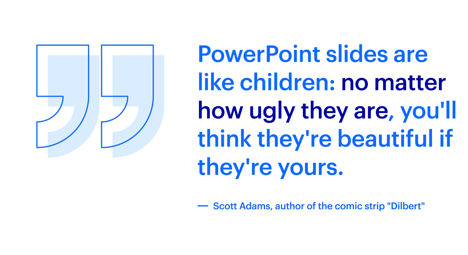 Power points slided quote from Scott Adams