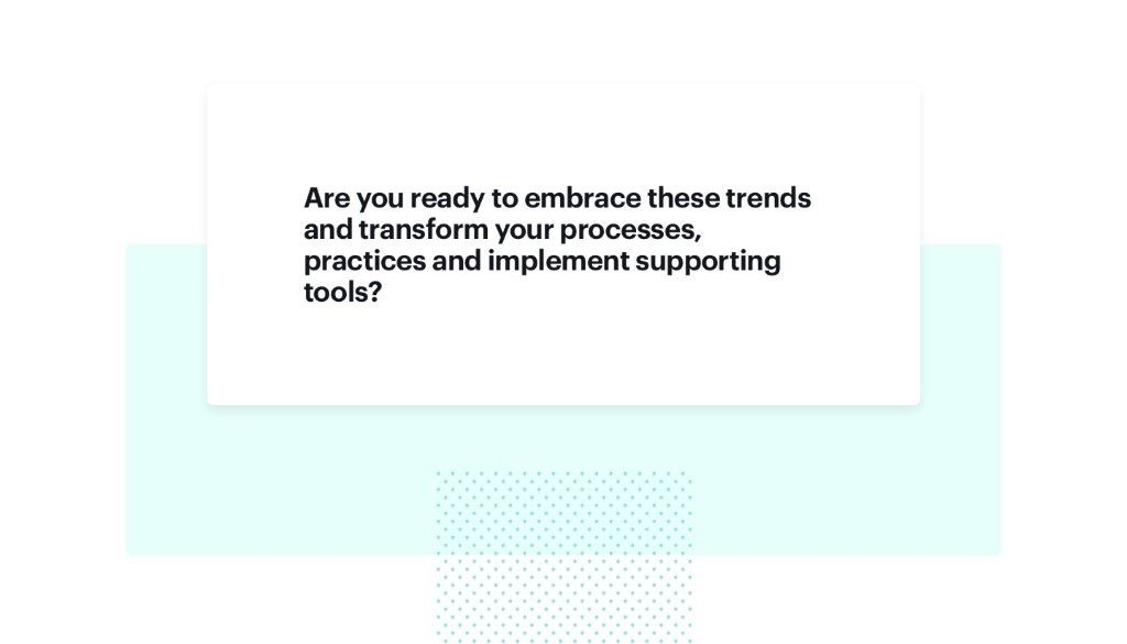 Key considerations for retailers connected with transforming processes and implementing new tools
